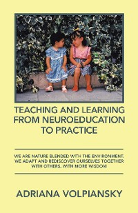 Cover Teaching and Learning from Neuroeducation to Practice