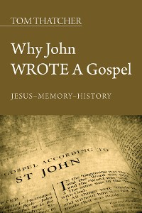 Cover Why John Wrote a Gospel