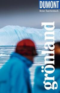 Cover DuMont Reise-Taschenbuch Reiseführer Grönland