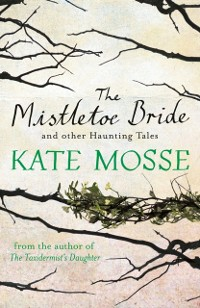 Cover Mistletoe Bride and Other Haunting Tales
