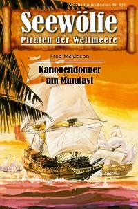 Cover Seewölfe - Piraten der Weltmeere 671