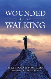 Cover Wounded but yet Walking