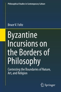 Cover Byzantine Incursions on the Borders of Philosophy