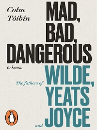Cover Mad, Bad, Dangerous to Know