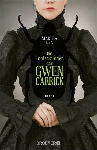 Cover Die Entdeckungen der Gwen Carrick