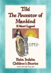 Cover TIKI—THE ANCESTOR OF MANKIND - A Maori Legend