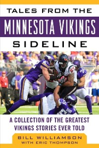 Cover Tales from the Minnesota Vikings Sideline