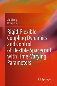 Cover Rigid-Flexible Coupling Dynamics and Control of Flexible Spacecraft with Time-Varying Parameters