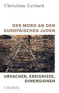 Cover Der Mord an den europäischen Juden