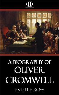 Cover A Biography of Oliver Cromwell