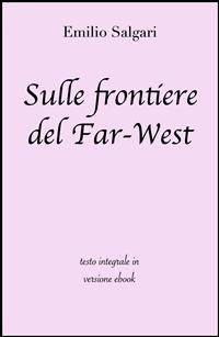 Cover Sulle frontiere del Far-West di Emilio Salgari in ebook