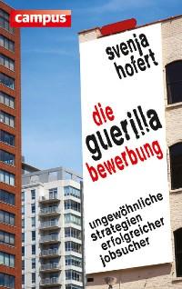Cover Die Guerilla-Bewerbung