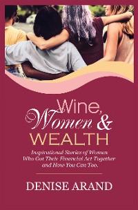 Cover Wine, Women & Wealth