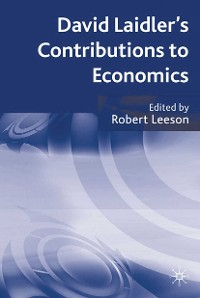 Cover David Laidler's Contributions to Economics