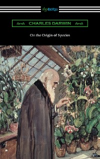 Cover On the Origin of Species (with an Introduction by Charles W. Eliot)