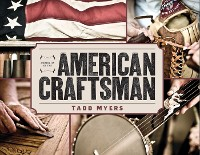 Cover Portraits of the American Craftsman