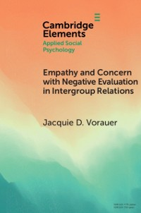 Cover Empathy and Concern with Negative Evaluation in Intergroup Relations