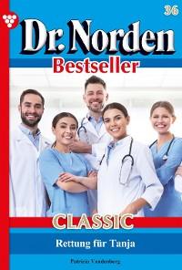 Cover Dr. Norden Bestseller Classic 36 – Arztroman