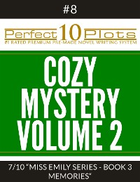 "Cover Perfect 10 Cozy Mystery Volume 2 Plots #8-7 ""MISS EMILY SERIES - BOOK 3 MEMORIES"""