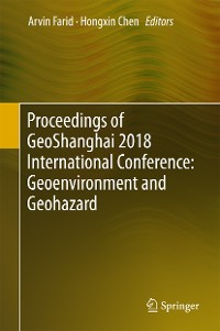 Cover Proceedings of GeoShanghai 2018 International Conference: Geoenvironment and Geohazard