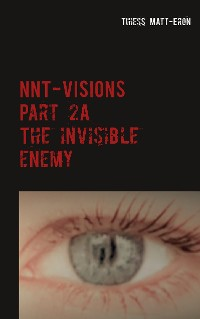 Cover NNT-VISIONS The invisible enemy