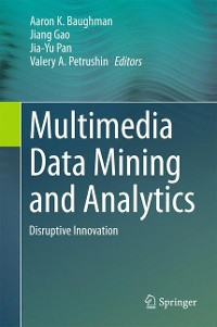 Cover Multimedia Data Mining and Analytics