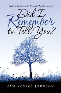 Cover Did I Remember to Tell You?