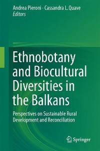Cover Ethnobotany and Biocultural Diversities in the Balkans