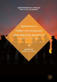 Cover Democracy, Constitutionalism, and Politics in Africa