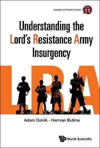Cover Understanding The Lord's Resistance Army Insurgency