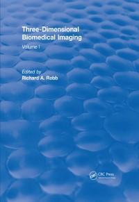 Cover Three Dimensional Biomedical Imaging (1985)