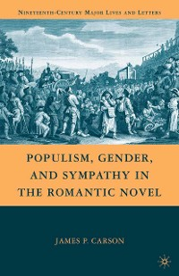 Cover Populism, Gender, and Sympathy in the Romantic Novel