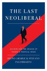 Cover The Last Neoliberal