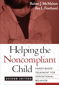 Cover Helping the Noncompliant Child, Second Edition