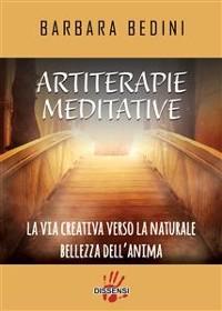 Cover Artiterapie meditative. La via creativa verso la naturale bellezza dell'anima