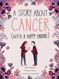 Cover A Story About Cancer With a Happy Ending