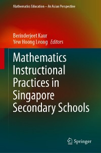 Cover Mathematics Instructional Practices in Singapore Secondary Schools