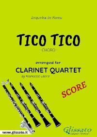 Cover Tico Tico - Clarinet Quartet SCORE