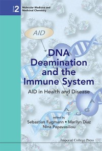 Cover Dna Deamination And The Immune System: Aid In Health And Disease