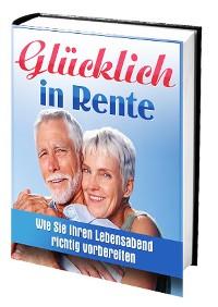 Cover Glücklich in Rente