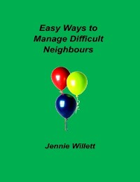 Cover Easy Ways to Manage Difficult Neighbours