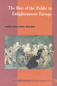 Cover Rise of the Public in Enlightenment Europe