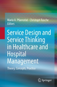 Cover Service Design and Service Thinking in Healthcare and Hospital Management