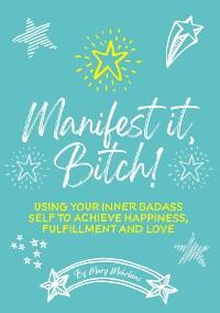 Cover Manifest It, Bitch!