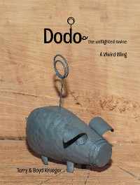 Cover Dodo: the Unflighted Swine