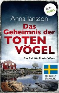 Cover Das Geheimnis der toten Vögel: Ein Fall für Maria Wern - Band 5