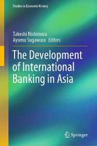 Cover The Development of International Banking in Asia