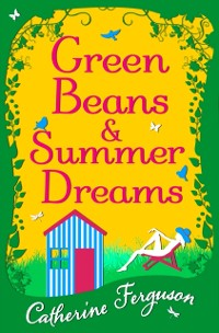Cover Green Beans and Summer Dreams