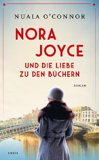 Cover Nora Joyce und die Liebe zu den Büchern