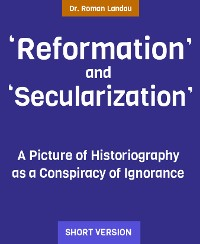 "Cover ""Reformation"" and ""Secularization"""